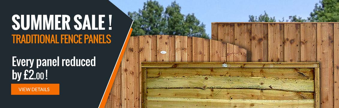 Summer Sale! - All Traditional Fence Panels reduced by £2.00.
